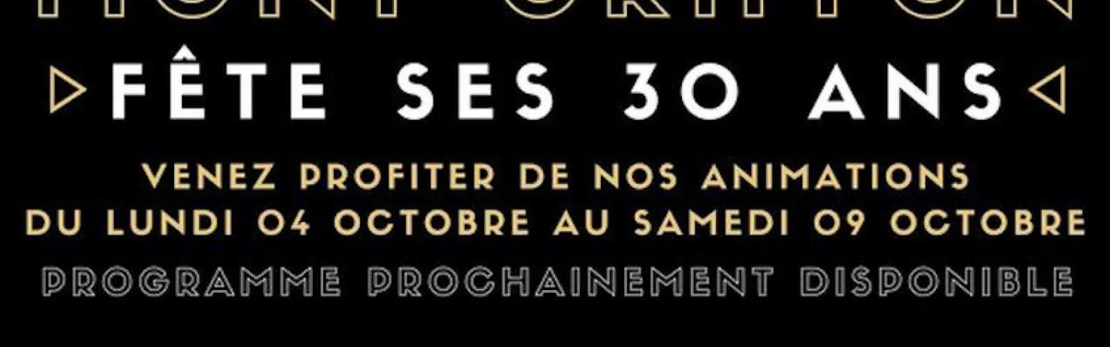 Mont Griffon fête ses 30 ans