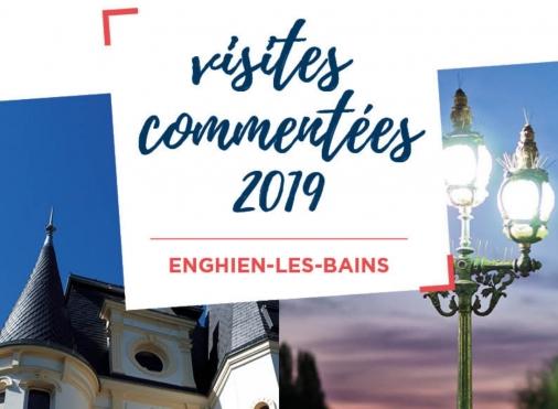 Visites commentées 2019 Enghien les Bains