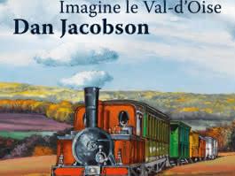 Imagine le Val d'Oise. Dan Jacobson