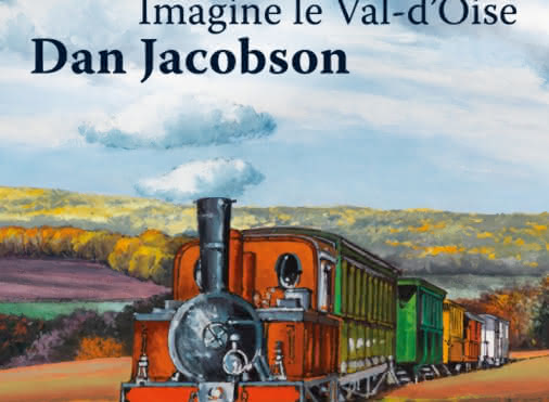 Imagine le Val d'Oise. Dan Jacobson
