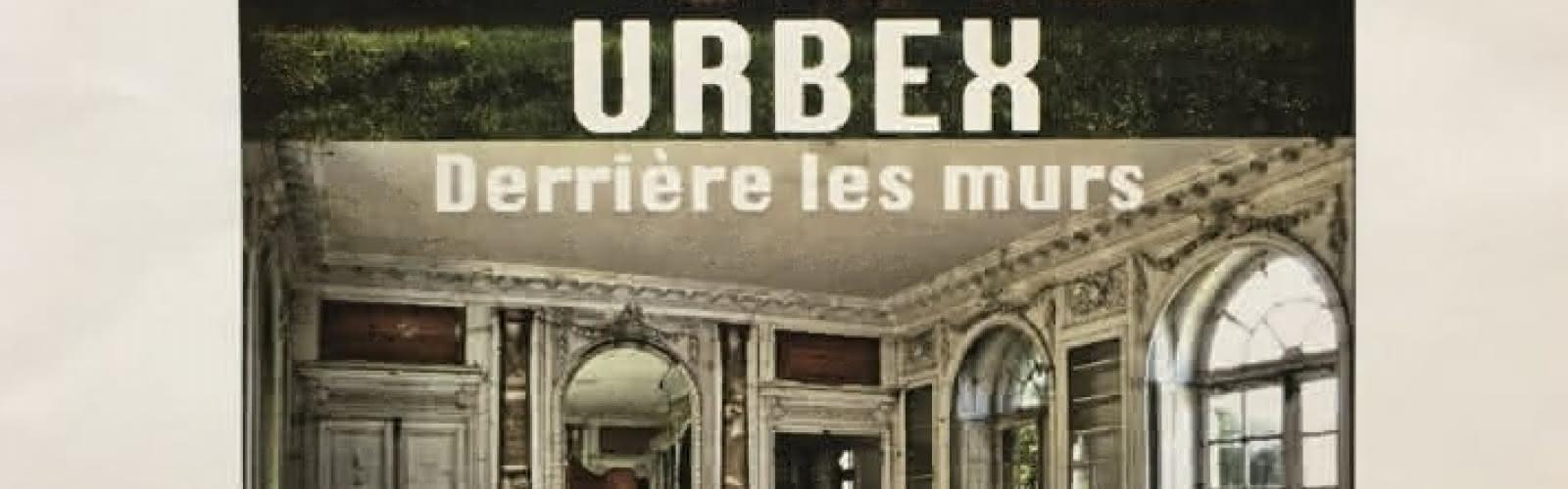 Photo affiche exposition URBEX derrière les murs
