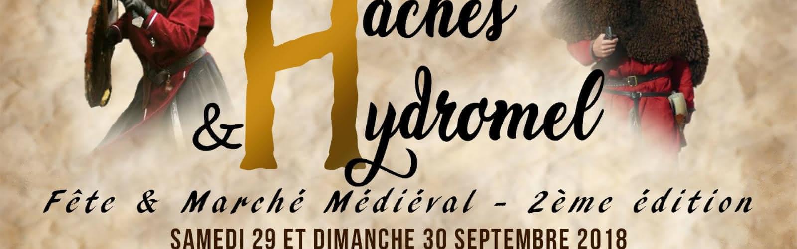 Haches & Hydromel - Fête & Marché Médiéval